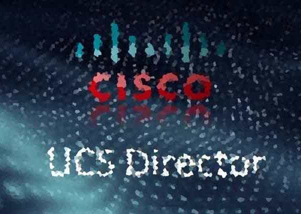 Cisco UCS Director - управление центром обработки данных